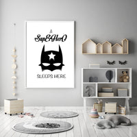 A SuperHero Sleeps Here - Black and White Nursery Art Print - Rock Salt Prints Ltd