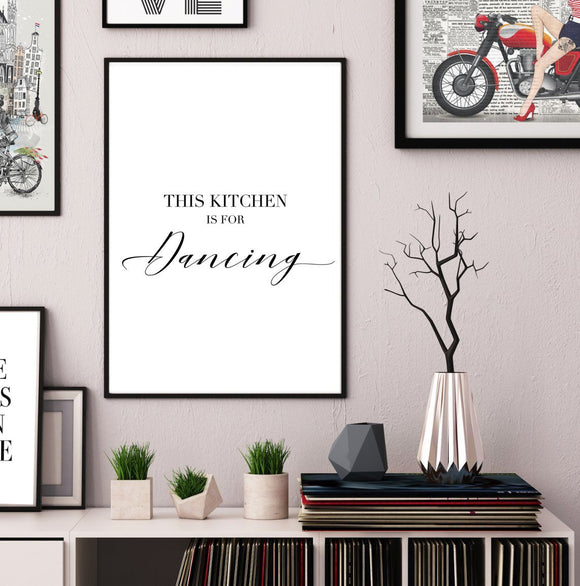 This Kitchen is for dancing - Typography Poster - Rock Salt Prints
