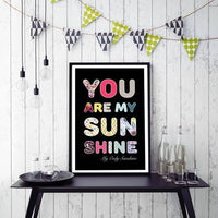 You are my sunshine Typography Nursery Art Print - Rock Salt Prints Ltd