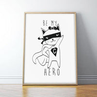 Be My Hero Art Print - Rock Salt Prints Ltd
