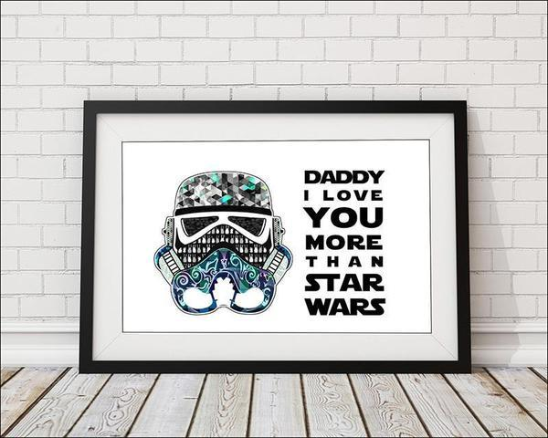 Daddy I Love You More Than Star Wars - Blue/White Art Print - Rock Salt Prints