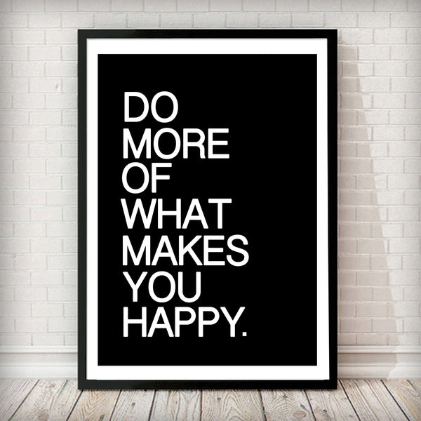 Do more of what makes you happy - Typography Poster - Rock Salt Prints
