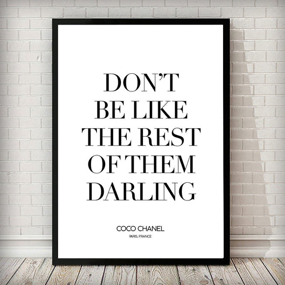 Don't Be Like The Rest of them Darling Typography Fashion Art Print - Rock Salt Prints