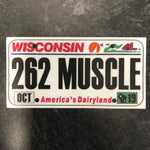 Wisconsin 262 MUSCLE License Plate Sticker.
