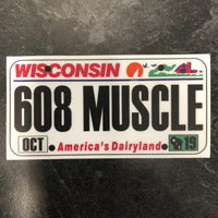 Wisconsin 608 MUSCLE License Plate Sticker.