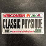 Wisconsin CLASSIC PHYSIQUE License Plate Sticker.