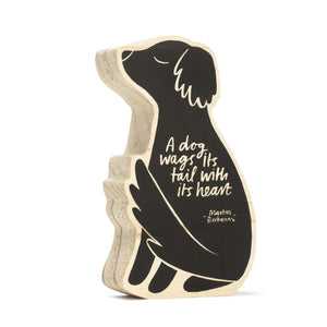 A dog wags its tail with its heart wooden plaque