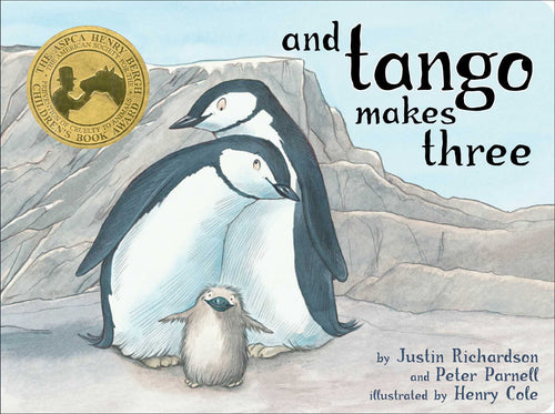 And Tango Makes Three<p>by Justin Richardson & Peter Parnell<p>