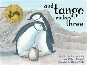 And Tango Makes Three<p>by Justin Richardson &amp; Peter Parnell<p>