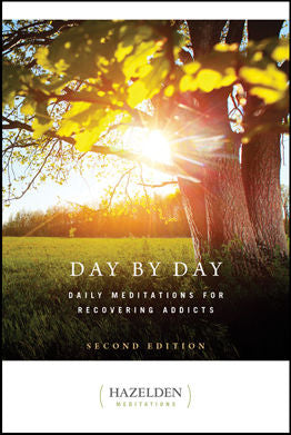 Day by Day <p>Daily Meditations for Recovering Addicts, 2nd Edition <p>by Hazelden Publishing<p>
