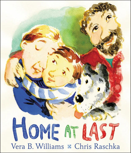 Home at Last</p>by Vera B. Williams & Christopher Raschka