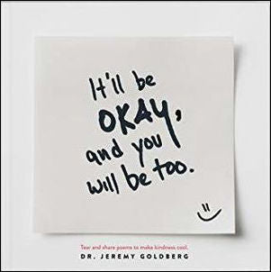 It'll Be Okay, and You Will Be Too<p>by Dr.  Jeremy Goldberg<p>