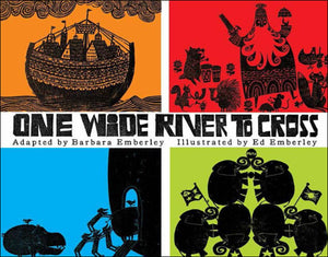 One Wide River to Cross<p>by Barbara Emberley<p>