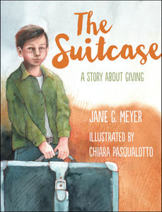 The Suitcase<p>A Story about Giving<p>by Jane G. Meyer<p>