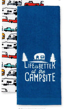 Load image into Gallery viewer, Life is Better at The Campsite RV Towel Perfect for Drying Hands and Dishes