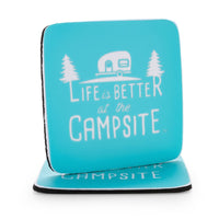 Life is Better at the Campsite- Neoprene Coasters- Blue Design