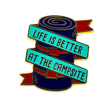 Load image into Gallery viewer, Life is Better at the Campsite Sleeping Bag Enamel Pin