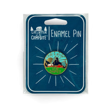 Load image into Gallery viewer, Life is Better at the Campsite Sunrise Enamel Pin