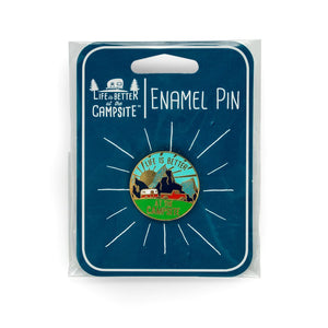 Life is Better at the Campsite Sunrise Enamel Pin