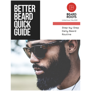 Better Beard Quick Guide