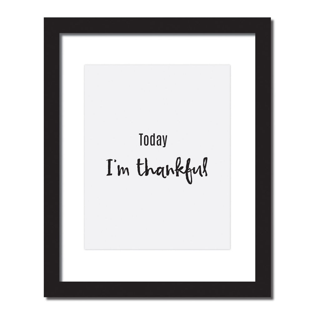 Inspirational quote print 'Today I'm thankful' - windypebble