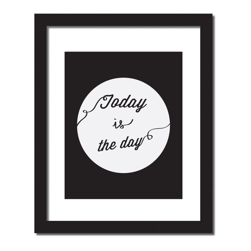 'Today is the day' Print - windypebble