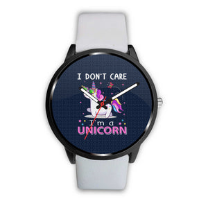 I Don't Care. I'm a Unicorn Watch Watch