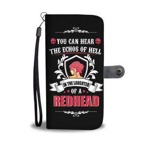 You Can Hear The Echos Of Hell In The Laughter Of A Reahead Wallet Phone Case