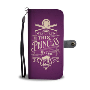 This Princess Wears Cleats Wallet Phone Case