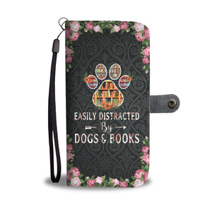 Easily Distracted By Dogs & Books Wallet Case