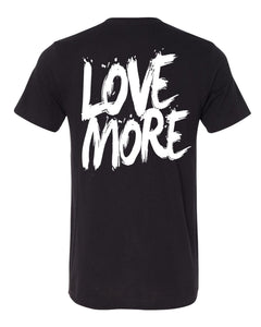 "Black Label ""Love More"" T-Shirt Black"