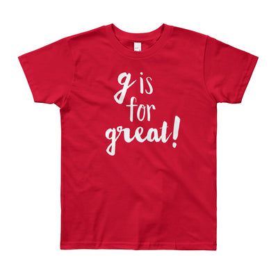 """G is for Great"" Short Sleeve Big Kid's Tee (More Options)"
