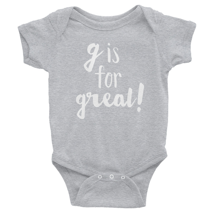 """G is for Great"" Baby Onesie (More Options)"