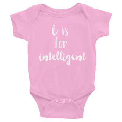 """I is for Intelligent"" Baby Onesie (More Options)"