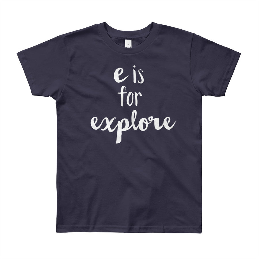 """E is for Explore"" Short Sleeve Big Kid's Tee (More Options)"