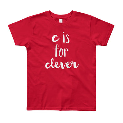 """C is for Clever"" Short Sleeve Big Kid's Tee (More Options)"