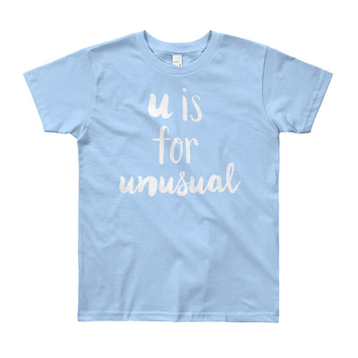 """U is for Unusual"" Short Sleeve Big Kid's Tee (More Options)"