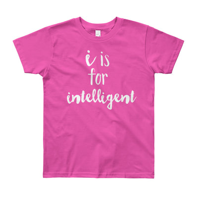 """I is for Intelligent"" Short Sleeve Big Kid's Tee (More Options)"