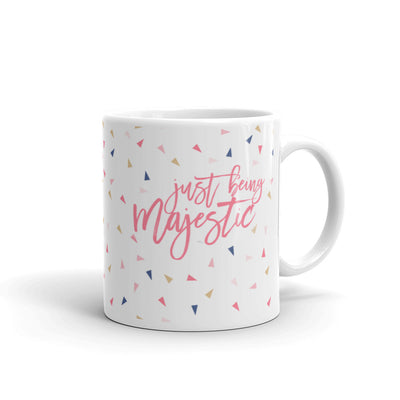 """Just Being Majestic"" Mug (More Options)"