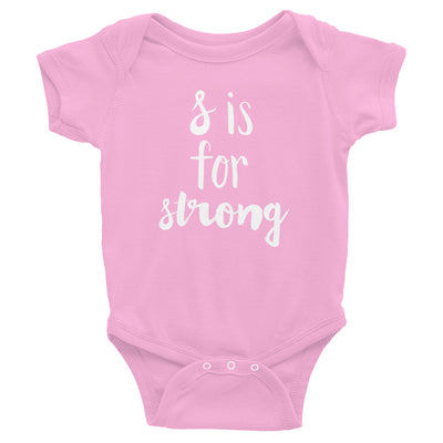 """S is for Strong"" Baby Onesie (More Options)"