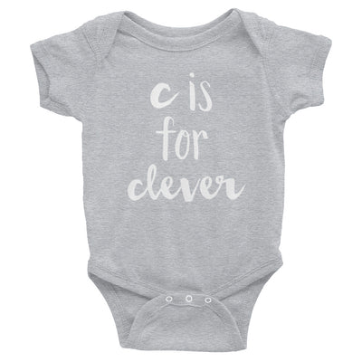 """C is for Clever"" Baby Onesie (More Options)"