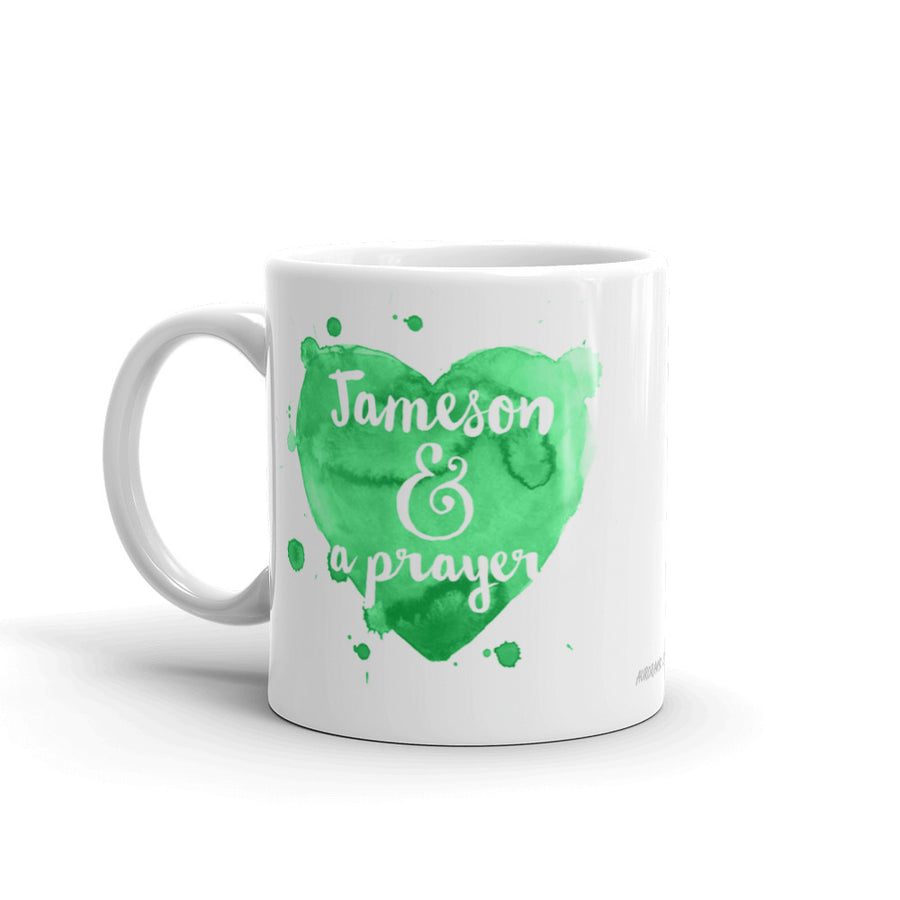 """Jame-O & a Prayer"" Mug (More Options)"