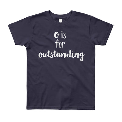 """O is for Outstanding"" Short Sleeve Big Kid's Tee (More Options)"