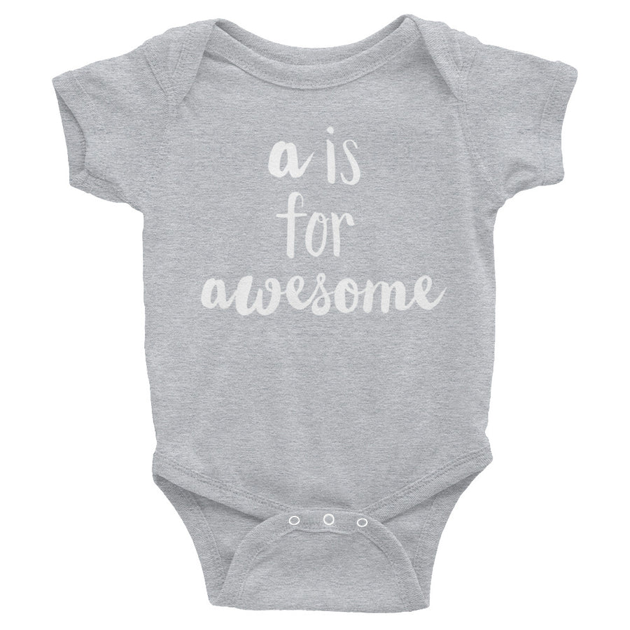 """A is for Awesome"" Baby Onesie (More Options)"