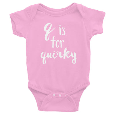 """Q is for Quirky"" Baby Onesie (More Options)"