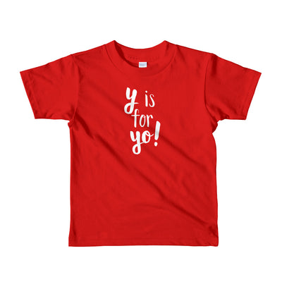 """Y is for Yo!"" Short Sleeve Little Kid's Tee (More Options)"