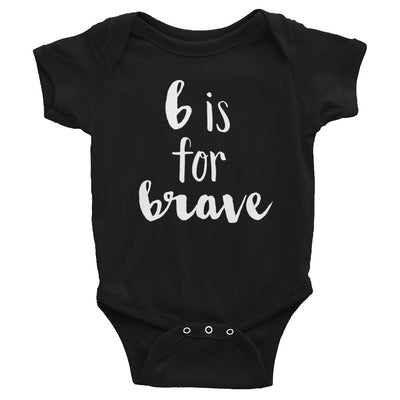 """B is for Brave"" Baby Onesie (More Options)"