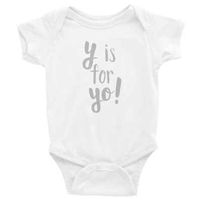 """Y is for Yo!"" Baby Onesie (More Options)"