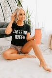 Black Caffeine Queen Tee