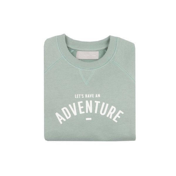Sage 'Let's have an adventure' Sweatshirt